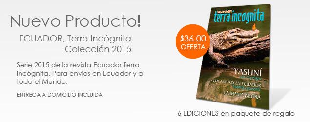 Ecuador Terra Incognita